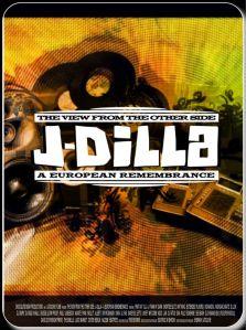 J Dilla rememberance