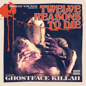 Ghostface Killah 12 Reasons