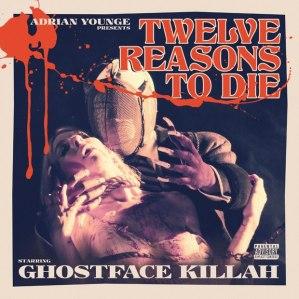 Ghostface Killah 12 Reasons