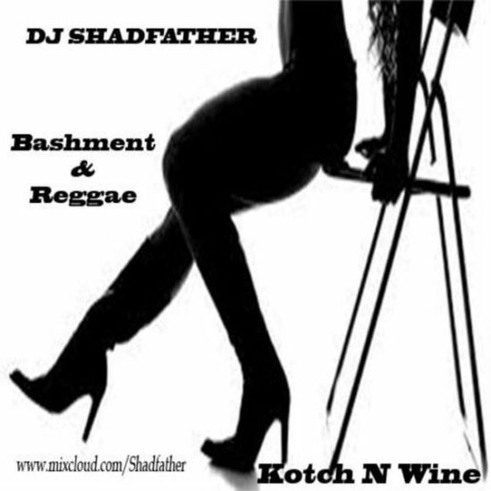 DJ SHADFATHER KOTCH & WINE
